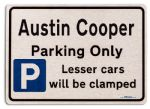 Austin Cooper Car Owners Gift| New Parking only Sign | Metal face Brushed Aluminium Austin Cooper Model